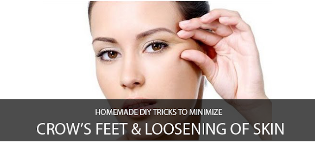 Homemade DIY Tricks to Minimize Crow's Feet & Loosening of Skin