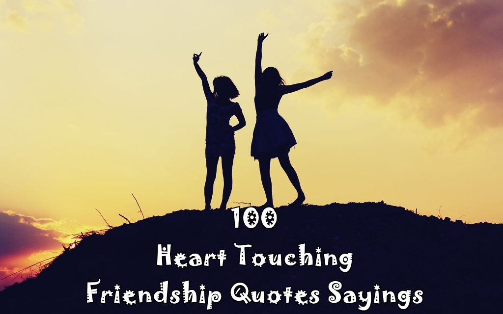 Touching Quotes About Friendship Amusing 100Hearttouchingfriendshipquotessayings03