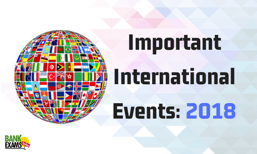 Important International Events: 2018