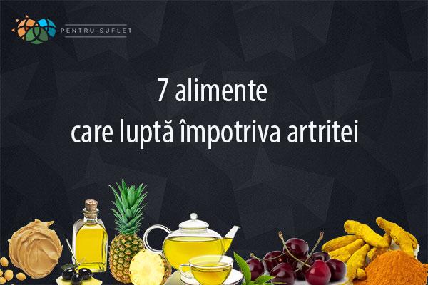 alimente ce lupta impotriva artritei