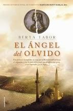 http://lecturasmaite.blogspot.com.es/2013/05/el-angel-del-olvido-de-berta-tabor.html