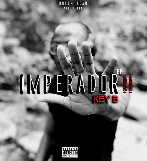Kya Bat H Remix Song Download Mp3: Key B - Imperador 2 EP Download Mp3