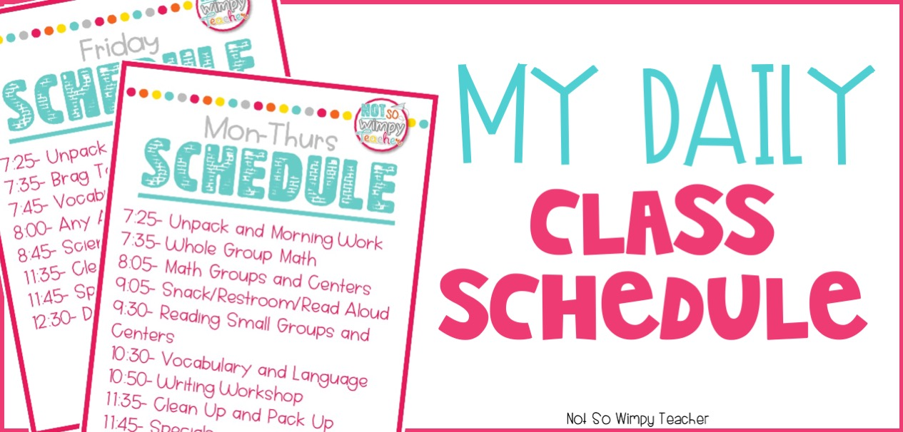My Daily Classroom Schedule Diary of a Not So Wimpy Teacher
