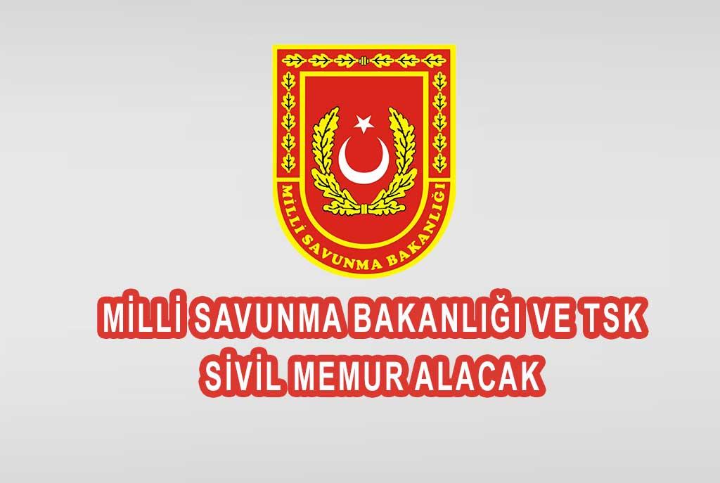 Milli Savunma Bakanlığı ve TSK Sivil Memur Alımı Yapacak