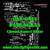 Chord Kunci Gitar Pamungkas Only One Lirik