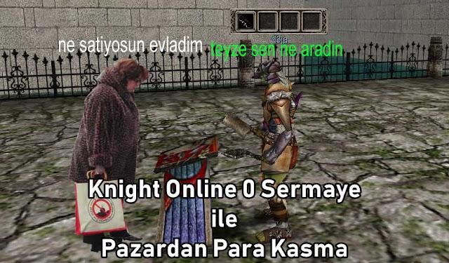 Knight Online Pazar ile GB Kasma