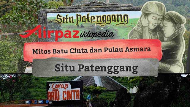 Mitos Batu Cinta Pulau Sasaka Situ Patenggang Ciwidey Bandung