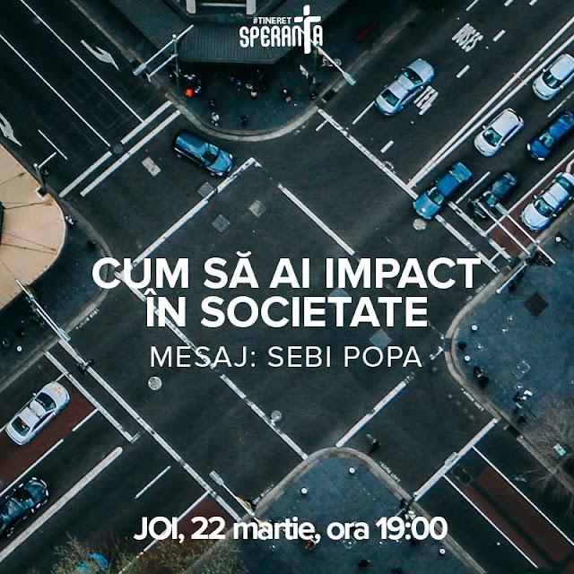 Tineret: Cum sa ai impact in societate - Biserica Stanca Timisoara