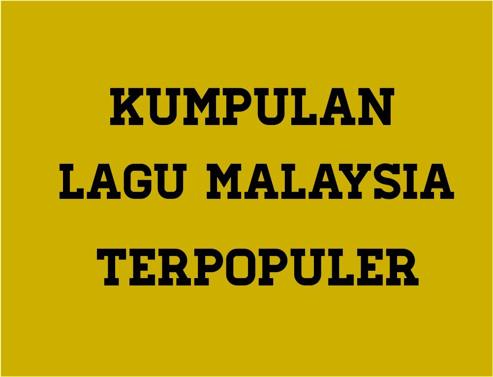 Kumpulan 50 Lagu Malaysia Terpopuler Sepanjang Masa