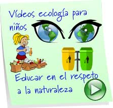 videos infantiles para el cuidado del medio ambiente
