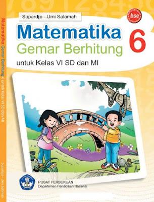Buku Matematika Gemar Berhitung Kelas 6 SD/MI Karya Supardjo dan Umi Salamah