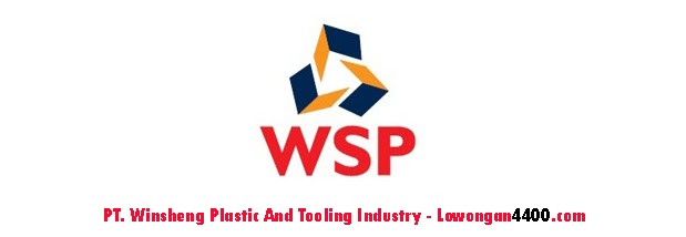 Lowongan Kerja PT. Winsheng Plastic And Tooling Industry Cikarang