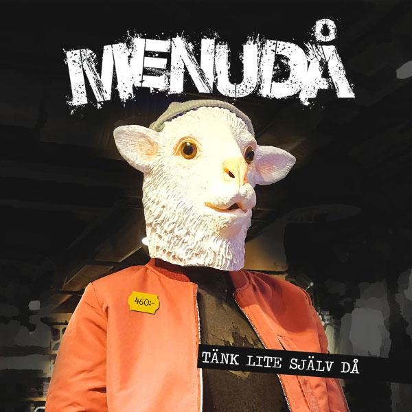 "Menudå stream new EP ""Tänk Lite Själv Då"""