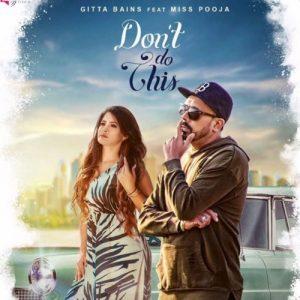 Dont Do This – Gitta Bains (2017)