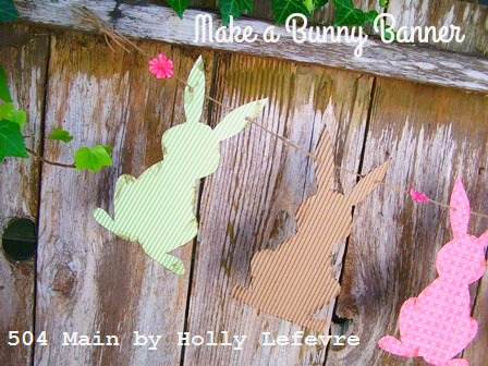 Easy Bunny Banner Tutorial with Free Template from 504 Main