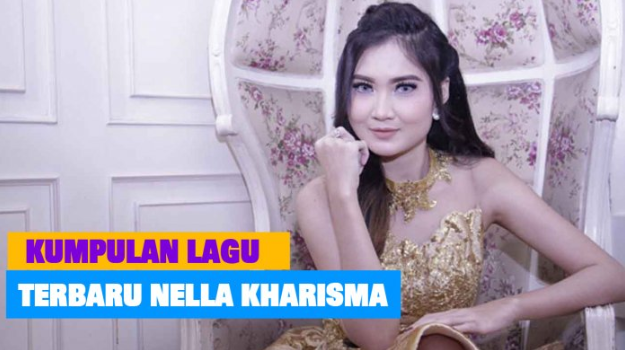 kumpulan lagu nella kharisma mp3 2019