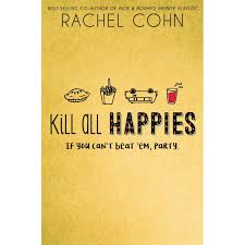 https://www.goodreads.com/book/show/31823243-kill-all-happies?ac=1&from_search=true