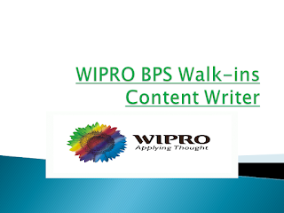WIPRO BPS Walkins For Content Writer Hyderabad | 16th - 24th Jul 2018