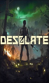 8ecf2d02aebe630da1e9bc3de3316048 - Desolate Update v1.0.2-PLAZA
