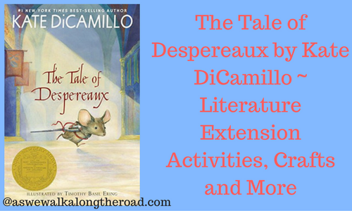 The Tale of Despereaux literature unit