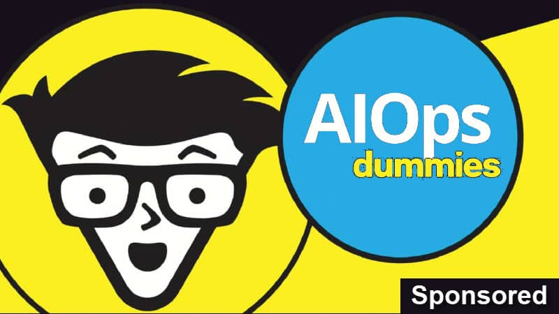 AIOps for Dummies: Grab your free eBook now and learn how AIOps can transform your IT operations