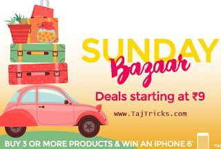 Paytm Sunday Bazaar Loot Offer At Rs 9 Only