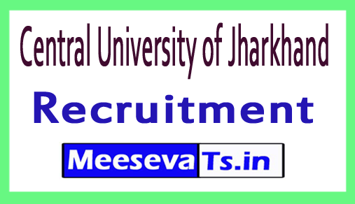 Central University of Jharkhand CUJ Recruitment