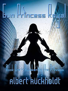 Gun Princess Royale - Book One - Awakeing the Princess, a high-school sci-fi gender bender by Albert Ruckholdt