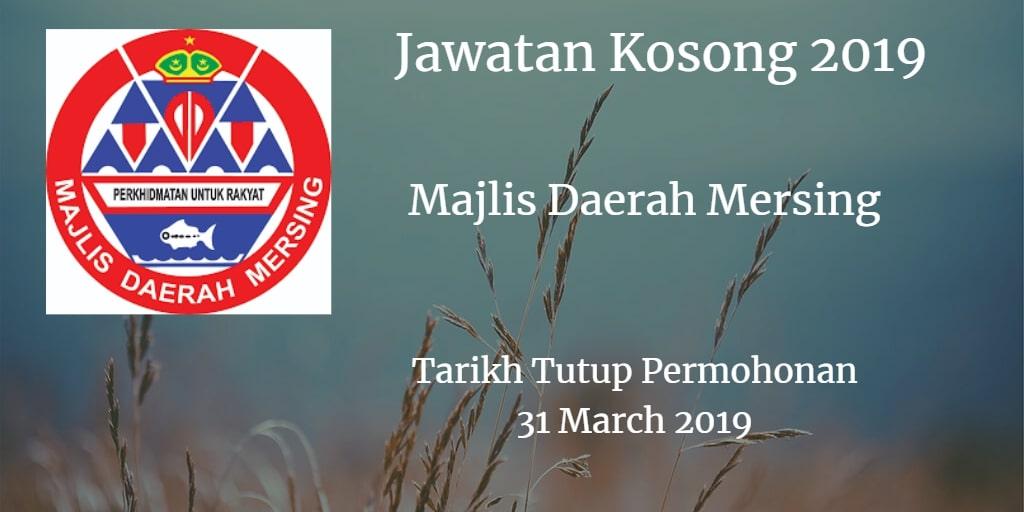 Jawatan Kosong Majlis Daerah Mersing 31 March 2019