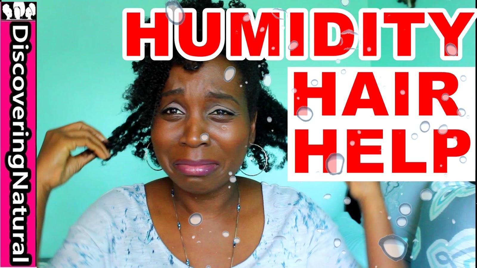Discoveringnatural Natural Hair And Humidity