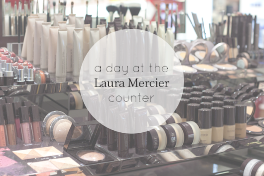 A day at the Laura Mercier counter part 2 {event}