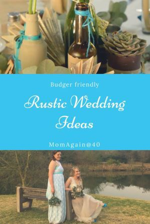 Pinyterest friendly Rustic wedding ideas
