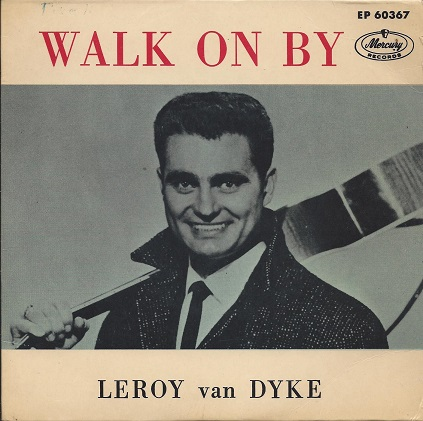 Image result for walk on by leroy van dyke