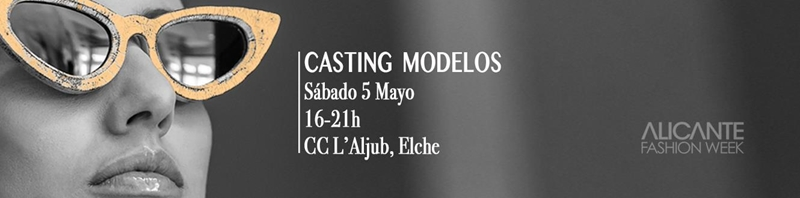 FINAL CASTING DE MODELOS ALICANTE FASHION WEEK