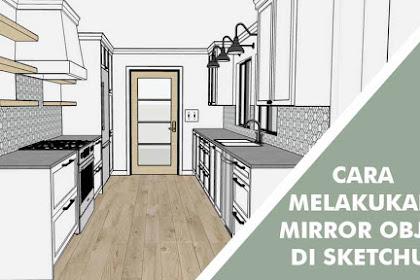 Cara Melakukan Mirror di SketchUp