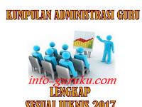 Download  Kumpulan Administrasi Guru Kepala Sekolah Sesuai Juknis  2017