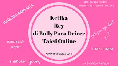 pengalaman dibully supir taksi online