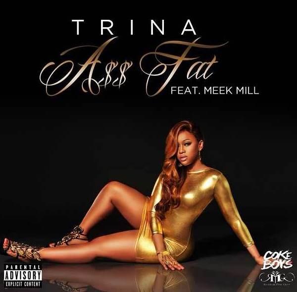 "RAW HOLLYWOOD : NEW MUSIC: TRINA FEAT. MEEK MILL ""ASS FAT"""