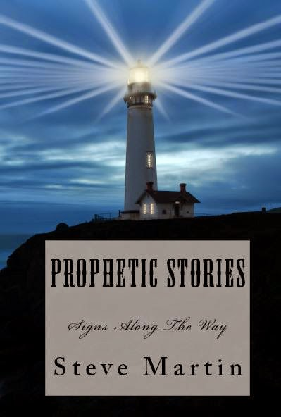 Prophetic Stories - Signs Along The Way by Steve Martin