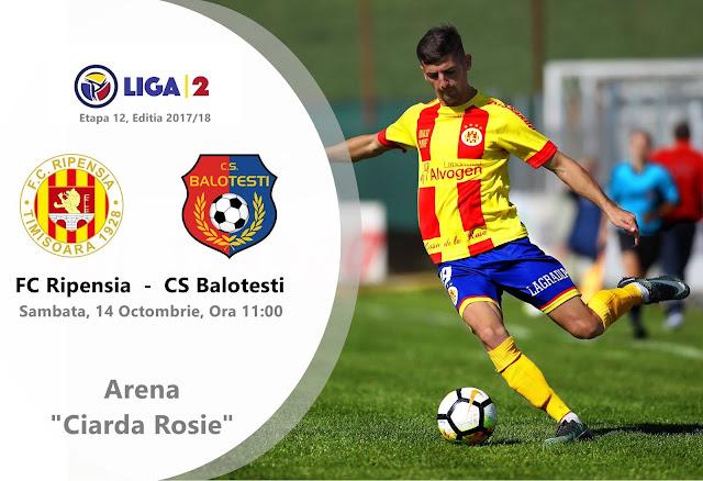 Liga 2, etapa 12. Ripensia Timișoara - CS Balotești  (ora 11.00)
