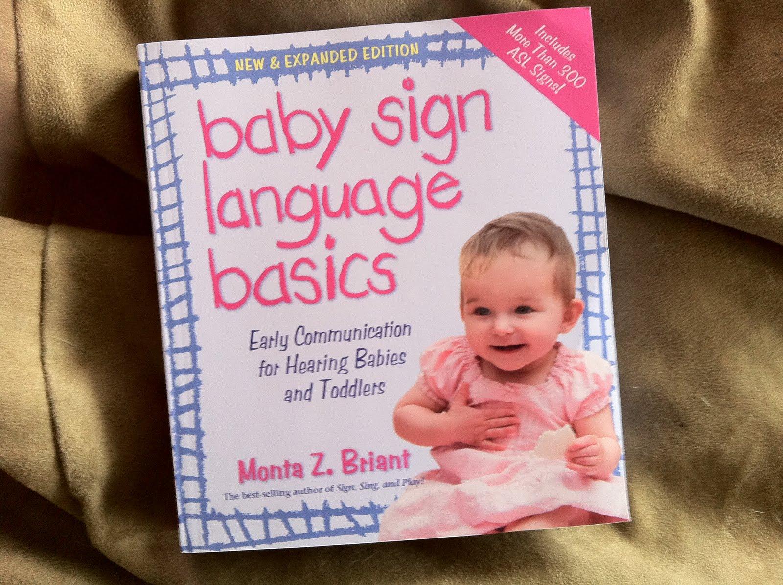 Lisa Rtgit Com Baby Sign Language Basics Arrived