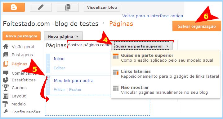 Trocar lugar de links de menu de sites do blogger, como vídeo, sobre, home