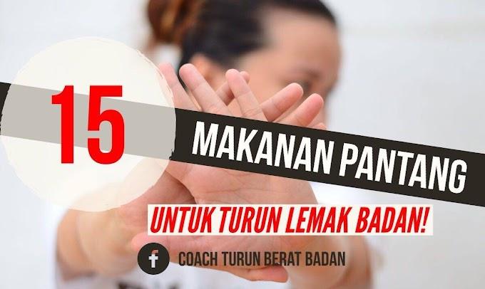 15 MAKANAN PANTANG UNTUK TURUN LEMAK BADAN!