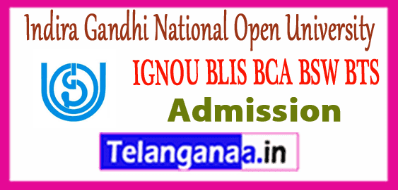 IGNOU Indira Gandhi National Open University BLIS BCA BSW BTS Admission 2019-20 Counselling