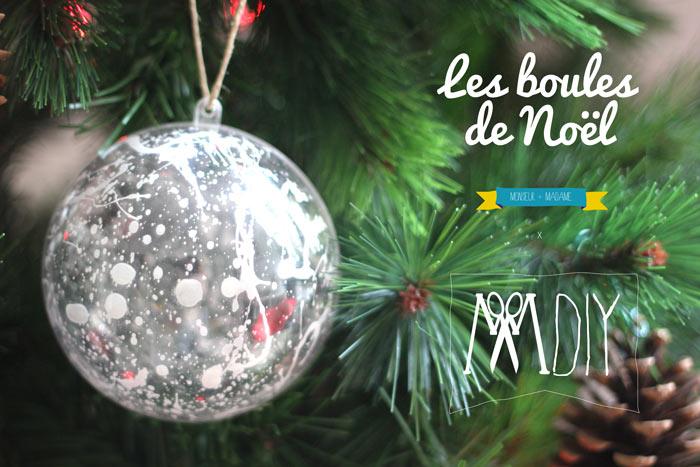 Les boules de no l monsieur plus madame le blog - Boule noel transparente ...