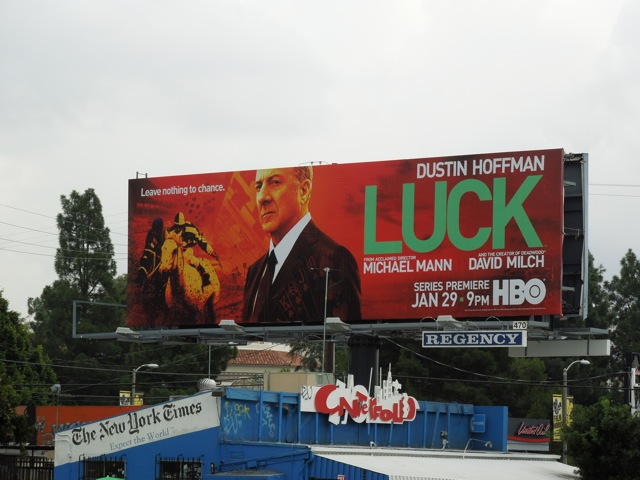 Dustin Hoffman Luck billboard