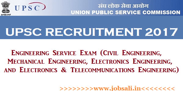 UPSC Notification, UPSC Engineering Services Exam, UPSC Vacancy