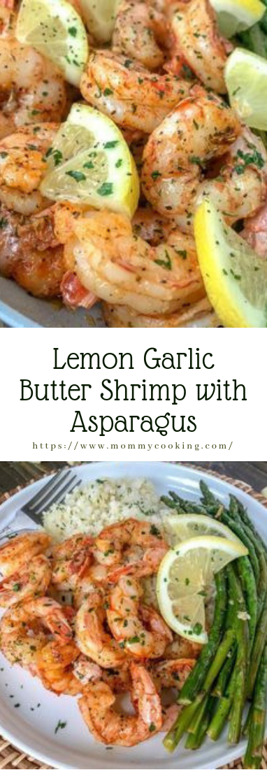 LEMON GARLIC BUTTER SHRIMP WITH ASPARAGUS #dinner #recipe