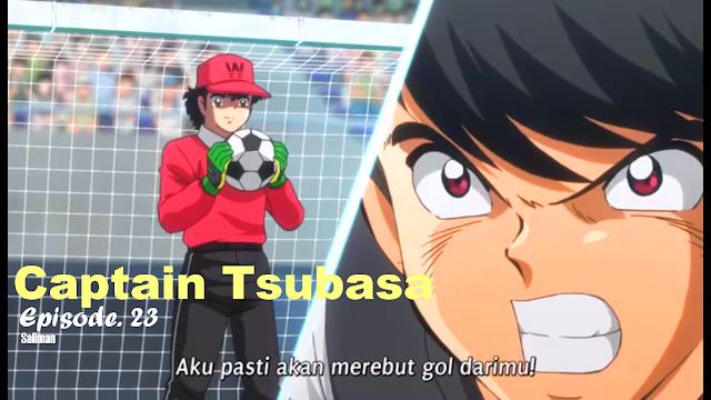 Captain Tsubasa Terbaru Episode. 23