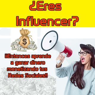 Cómo ganar dinero on-line siendo Influencer